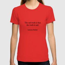 The sad truth T-shirt