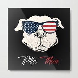 Pittie Mom Pitbull American Pitbull Dog Metal Print