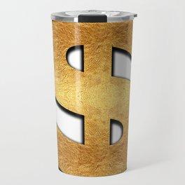 Gold Dollar Sign Travel Mug
