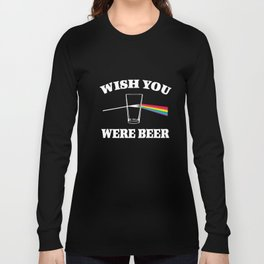 Wish You Were Beer Mens Funny Pink Alcohol Parody Dave Gilmour Beer T-Shirts Long Sleeve T-shirt