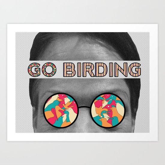 Go Birding Art Print