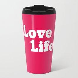 One Love, One Life, Love Life (red) Travel Mug