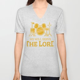 Christian Drum Player Serve the Lord Instrument Gift Unisex V-Neck