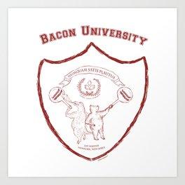 Bacon University Art Print