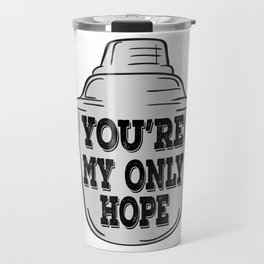 """""""Colada You Re My Only Hope"""" tee design for beverage and colada fans and lovers out there! Travel Mug"""