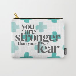 You Are Stronger Carry-All Pouch