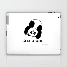 So fit it hurts Laptop & iPad Skin
