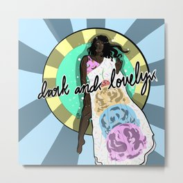 Dark and lovely Metal Print