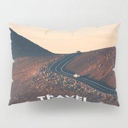 Travel makes you richer Pillow Sham