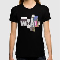 What? Black Womens Fitted Tee X-LARGE