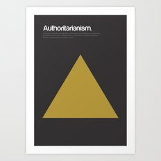 Authoritarianism Art Print