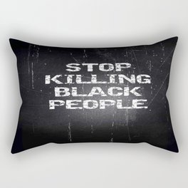 Stop Killing Black People Rectangular Pillow