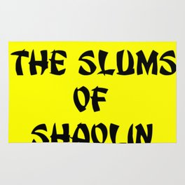 From the slums of Shaolin. yellow Rug