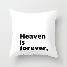 Earth is Now Heaven is Forever Christian T-shirt Throw Pillow
