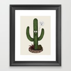 Cactus Need Love Too Framed Art Print