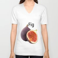fig V-neck T-shirts featuring Fig by AuntyReni's Creations