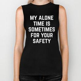 Alone Time Funny Quote Biker Tank