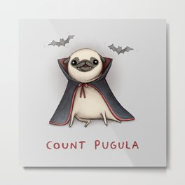 Count Pugula Metal Print