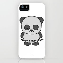 Panda says you're a huge cunt iPhone Case