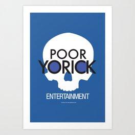 Poor Yorick Entertainment - Infinite Jest Art Print