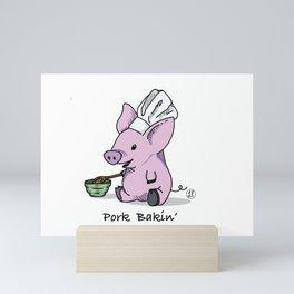 Pork Bakin' Mini Art Print
