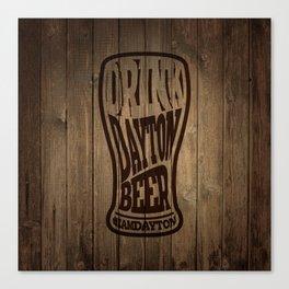 Drink Dayton Beer Canvas Print
