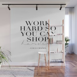 Work Hard So You Can Shop Harder,Gift For Her,Women Gift,Girly Print,Girls Room Decor,Fashion Print Wall Mural