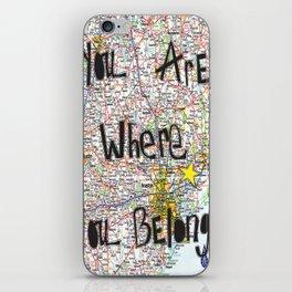 Where You Belong-Houston iPhone Skin