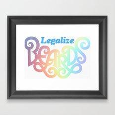 Legalize Beards Framed Art Print