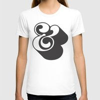 ampersand T-shirts featuring Ampersand by Mark Caneso