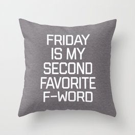 Favorite F-Word Funny Quote Throw Pillow