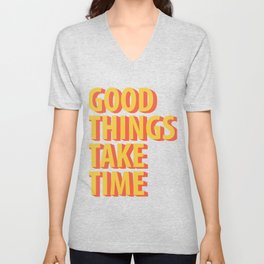 Good Things Quotes Unisex V-Neck