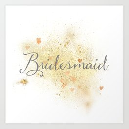 Shining Bridesmaid Art Print