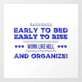 Work & Organize Art Print