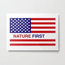 Nature First Metal Print