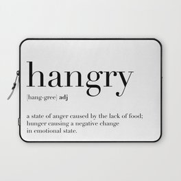 Hangry Definition Laptop Sleeve