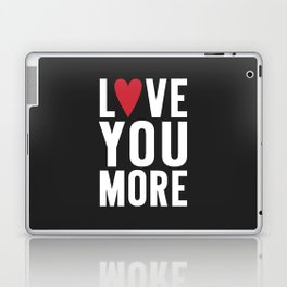 Love You More {dark} Laptop & iPad Skin