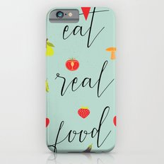 eat real food Slim Case iPhone 6s