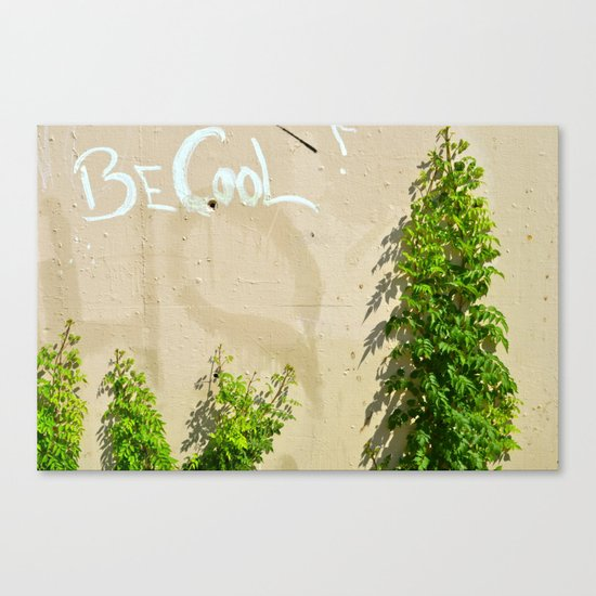 Be Cool! Canvas Print