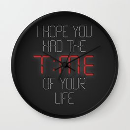 I hope you had the time of your life - Greenday Wall Clock