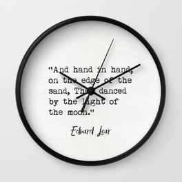 Edward Lear quote Wall Clock