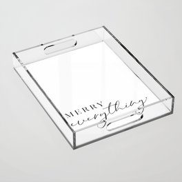 Merry everything in scandinavian style Acrylic Tray