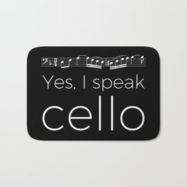 Yes, I speak cello Bath Mat
