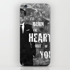 I'll Burn the Heart Out of You iPhone Skin
