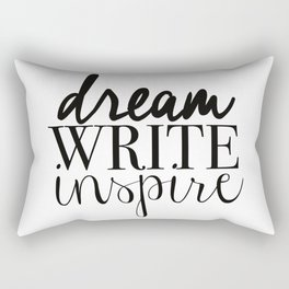 Dream. Write. Inspire. Rectangular Pillow