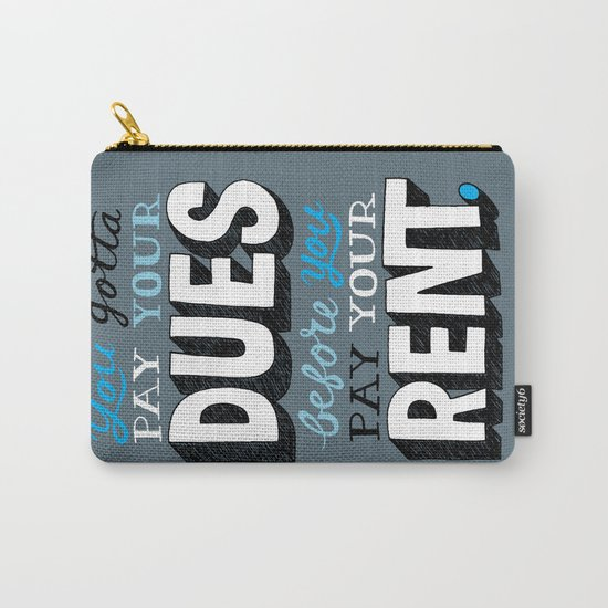 Dues Before Rent Carry-All Pouch