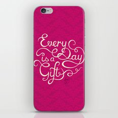 Every Day is a Gift I iPhone & iPod Skin