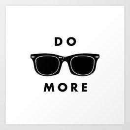 - do more - Art Print
