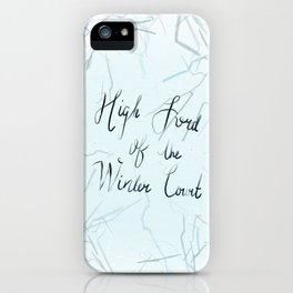 High Lord of the Winter Court iPhone Case