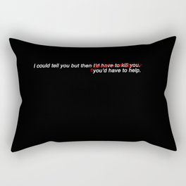 You'd have to help (in black) Rectangular Pillow